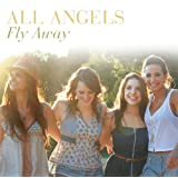 Fly Awayby All Angels