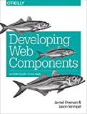 Developing Web Components: Ui from Jquery to Polymer