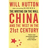 The Writing On The Wall: China And The West In The 21St Centuryby Will Hutton