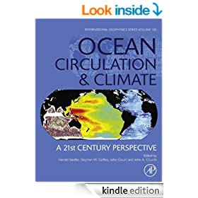 Ocean Circulation and Climate: A 21st century perspective (International Geophysics)