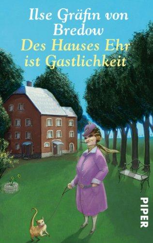 Buch Des Hauses Ehr Ist Gastlichkeit Ilse Gräfin Von Bredow Pdf