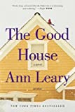 The Good House: A Novel by Leary, Ann (2013) Paperback