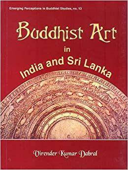 Buddhist Art in India and Sri Lanka: 3rd Century bc to 6th Century ad