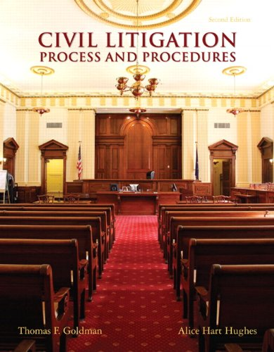 Civil Litigation: Process and Procedures (2nd Edition)