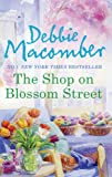 Debbie Macomber The Shop on Blossom Street (A Blossom Street Novel)