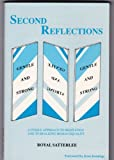 img - for Second Reflections: A Unique Approach to Meditation and to Realizing Human Equality book / textbook / text book
