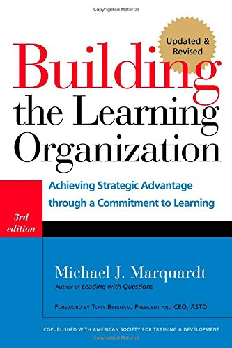 Building the Learning Organization: Achieving Strategic...