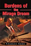 Burdens of the Mirage Dream (Charles Addo)