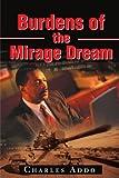 Burdens of the Mirage Dream (Charles Addo)