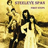 First Steps By Steeleye Span (2001-11-26)