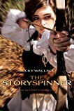 The Storyspinner (The Keepers' Chronicles)