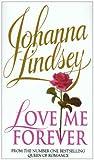 Johanna Lindsey Love Me Forever