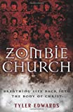 img - for Zombie Church: Breathing Life Back into the Body of Christ book / textbook / text book