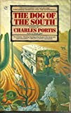 Dog of the South,the (0553341693) by Portis, Charles