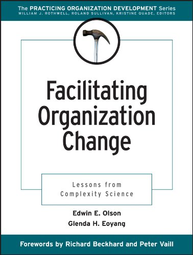 Facilitating Organization Change: Lessons from Complexity...