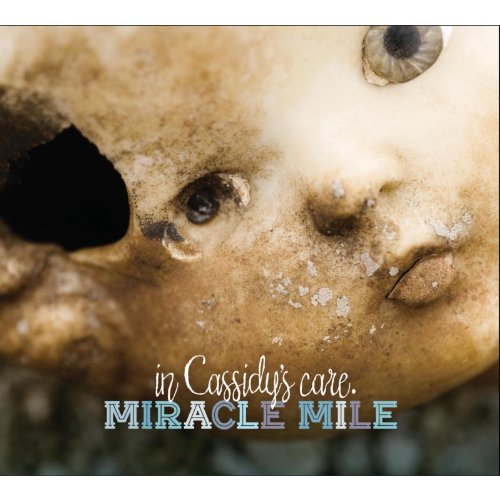Miracle Mile - In Cassidy's Care