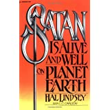 Satan Is Alive and Well on Planet Earth ~ Hal Lindsey