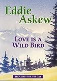 Love is a Wild Bird