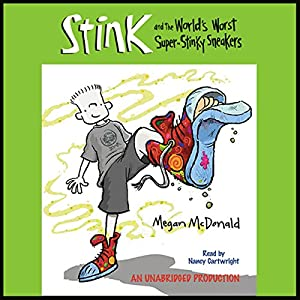 The World's Worst Super Stinky Sneakers Audiobook