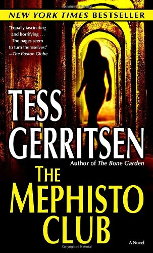 The Mephisto Club (Jane Rizzoli, Book 6)