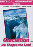 echange, troc Physical Geography: Glaciers That Shape Our Earth [Import anglais]