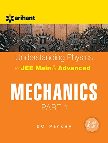 Understanding Physics for JEE Main & Advanced Mechanics - Part 1 (Old...