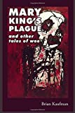 img - for Mary King's Plague and Other Tales of Woe book / textbook / text book