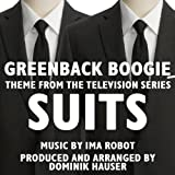 "Greenback Boogie - Theme from the TV Series ""Suits (Cover-Single)"