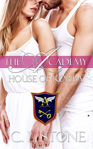 C. L. Stone - House of Korba: The Ghost Bird Series: #7 (The Academy)