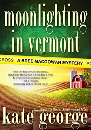 Moonlighting in Vermont (The Bree MacGowan Series)