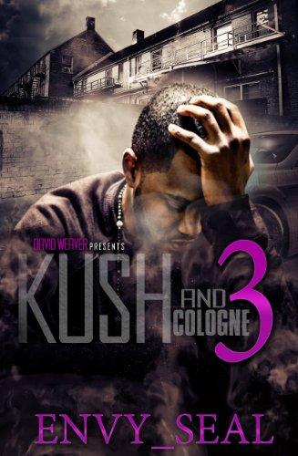 Kush and Cologne 3 PDF