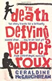 The Death Defying Pepper Roux (0192756036) by Geraldine McCaughrean