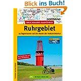 Bruckmanns Radführer Ruhrgebiet: 19 Tagestouren auf der Route der Industriekultur