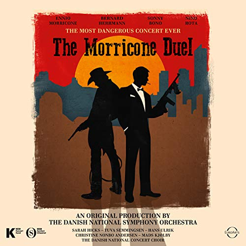 CD : ENNIO MORRICONE - Morricone Duel: The Most Dangerous Concert Ever