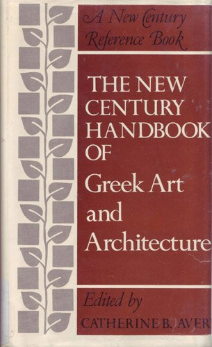 The New Century handbook of Greek art and architecture