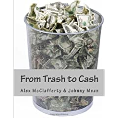 From Trash to Cash: Sell Your Junk on eBay, Craigslist and Gumtree with this proven guide