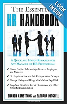 The Essential HR Handbook: A Quick And Handy Resource For Any Manager Or HR Professional