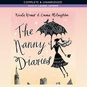The Nanny Diaries | [Nicola Kraus, Emma McLaughlin]