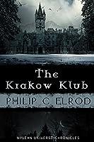 The Krakow Klub (The Mylean Chronicles)