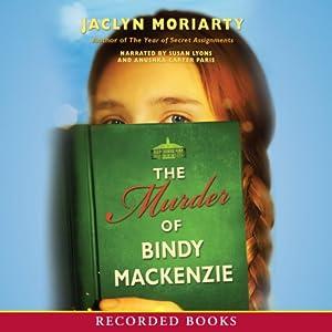 The Murder of Bindy Mackenzie | [Jaclyn Moriarty]
