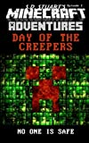 Day of the Creepers: A Minecraft Adventure (Minecraft Adventures) (Volume 3)