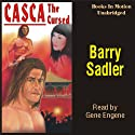Casca the Cursed: Casca Series #18 (       UNABRIDGED) by Barry Sadler Narrated by Gene Engene