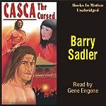 Casca the Cursed: Casca Series #18 | Barry Sadler