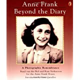 Anne Frank: Beyond the Diary - A Photographic Remembrance ~ Ruud van der Rol