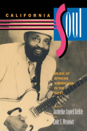 California Soul: Music of African Americans in the West (Music of the African Diaspora)