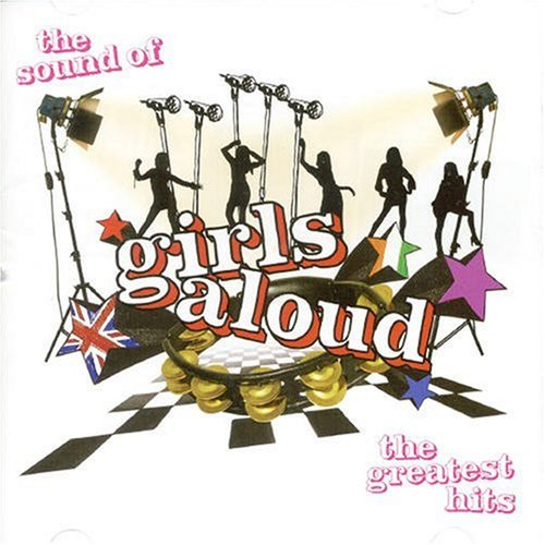 Girls Aloud - The Sound Of Girls Aloud: Greatest Hits - Zortam Music