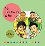 My Two Uncles & Me | (Teacher, Parent & LGBT Recommended for Kids 4-8)