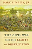 img - for The Civil War and the Limits of Destruction book / textbook / text book