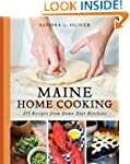 Maine Home Cooking: 175 Recipes from...