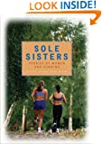 Sole Sisters: Stories of Women and Running